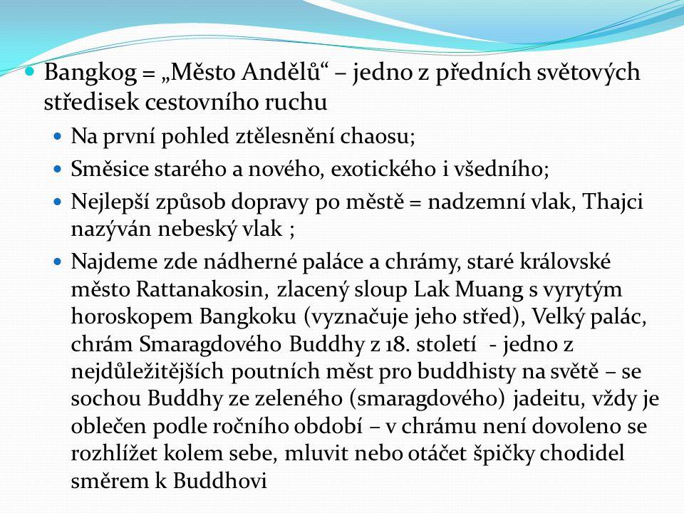 """Bangkog = """"Město Andělů – jedno z předních světových středisek cestovního ruchu"""