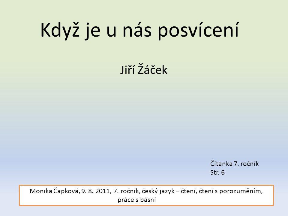 Když je u nás posvícení Jiří Žáček Čítanka 7. ročník Str. 6