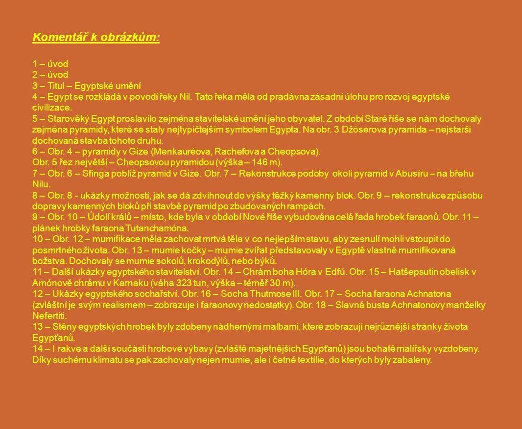 Komentář k obrázkům: 1 – úvod 2 – úvod 3 – Titul – Egyptské umění