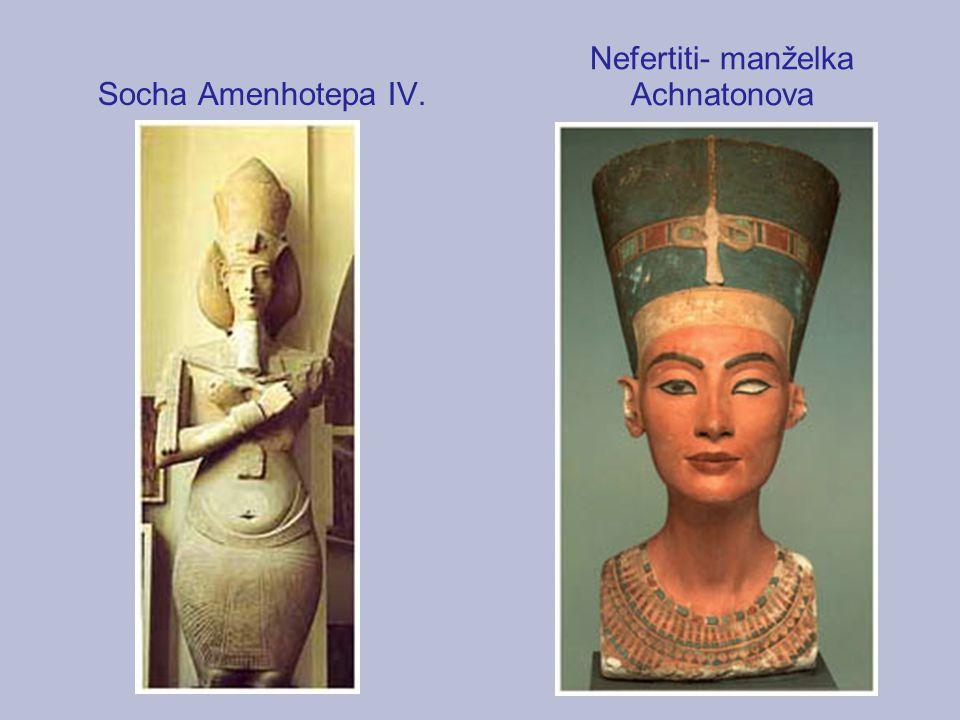 Nefertiti- manželka Achnatonova