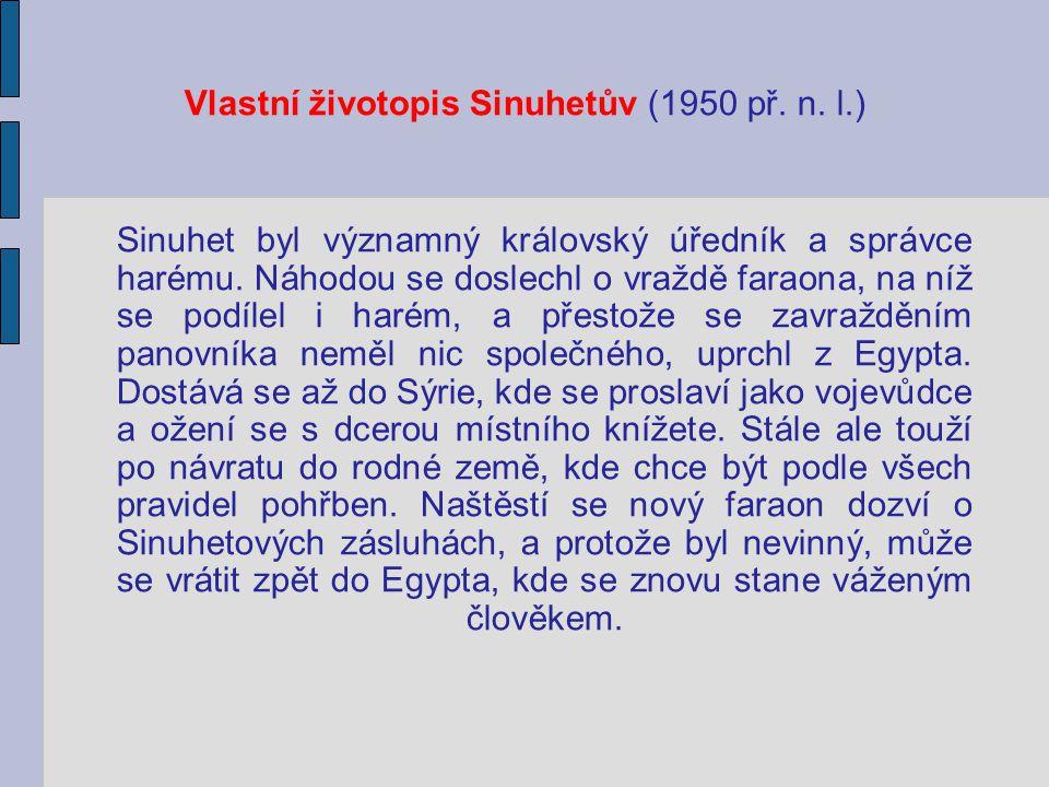 Vlastní životopis Sinuhetův (1950 př. n. l.)