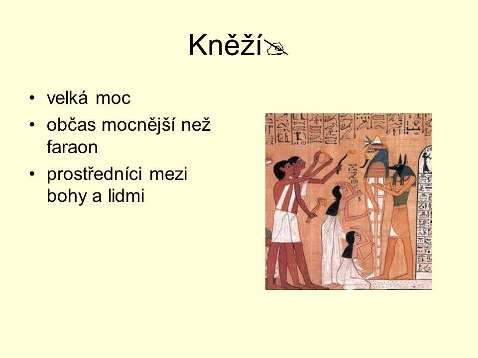 Kněží velká moc občas mocnější než faraon
