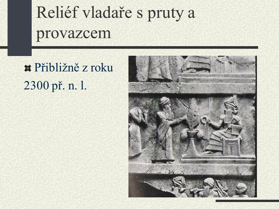 Reliéf vladaře s pruty a provazcem