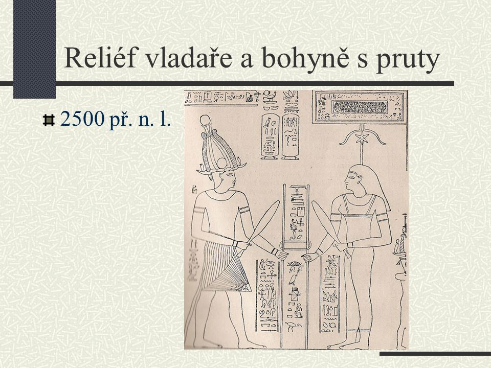 Reliéf vladaře a bohyně s pruty