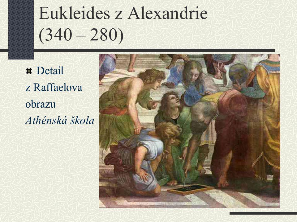Eukleides z Alexandrie (340 – 280)