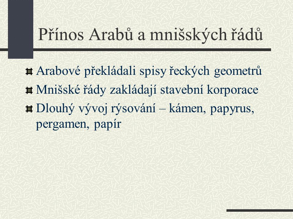Přínos Arabů a mnišských řádů