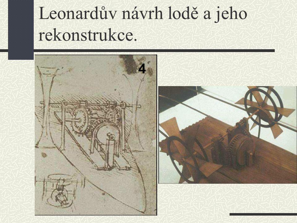 Leonardův návrh lodě a jeho rekonstrukce.
