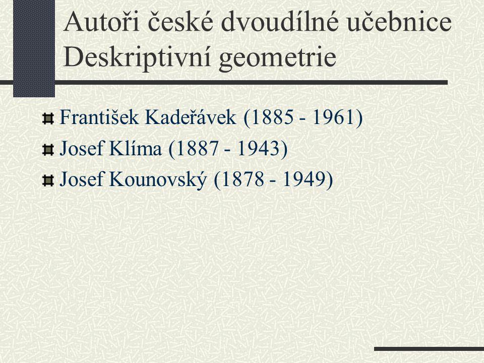 Autoři české dvoudílné učebnice Deskriptivní geometrie