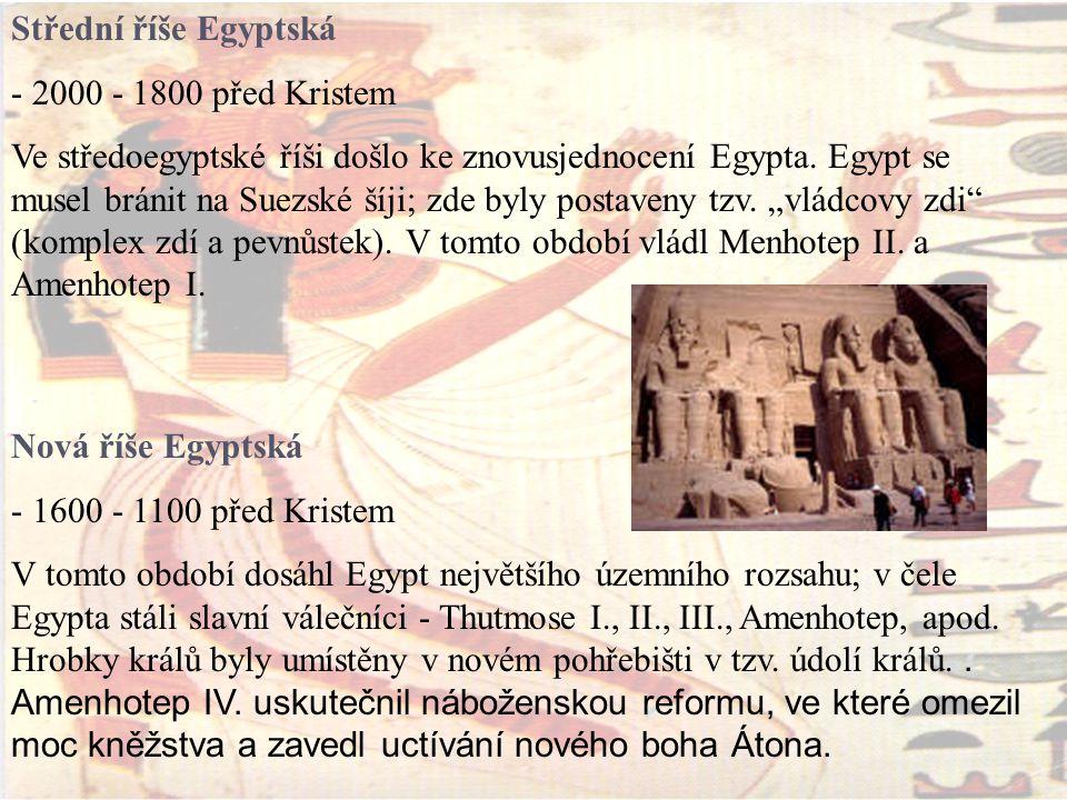Střední říše Egyptská - 2000 - 1800 před Kristem.