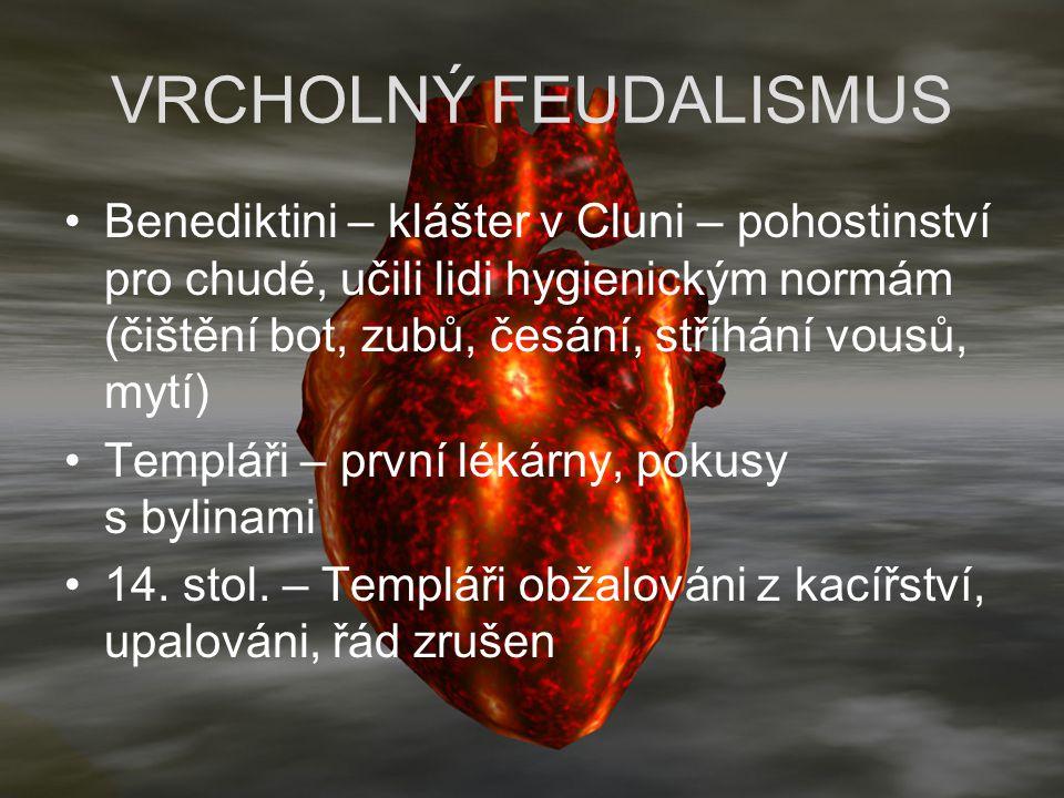 VRCHOLNÝ FEUDALISMUS