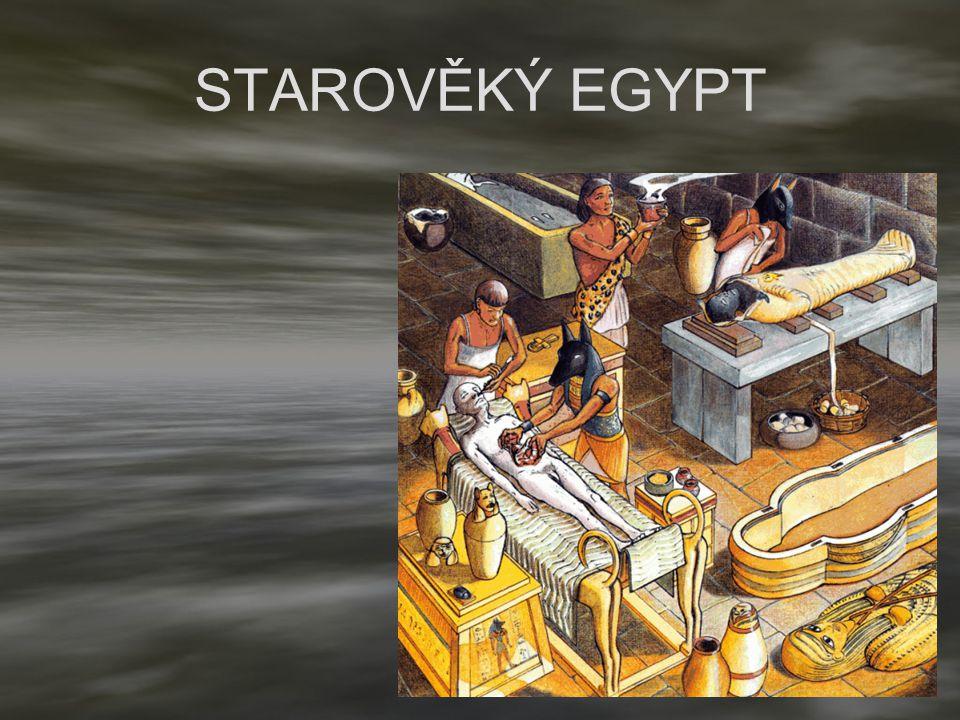 STAROVĚKÝ EGYPT mumifikace
