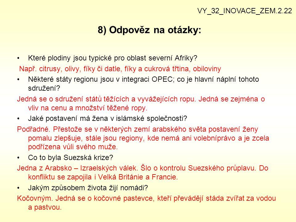 8) Odpověz na otázky: VY_32_INOVACE_ZEM.2.22