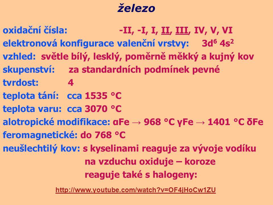 železo oxidační čísla: -II, -I, I, II, III, IV, V, VI