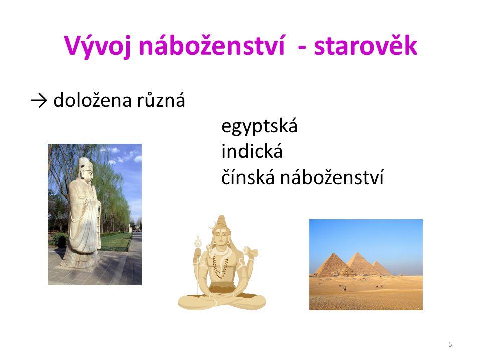 Vývoj náboženství - starověk