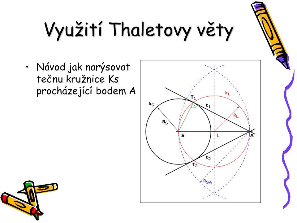 Využití Thaletovy věty