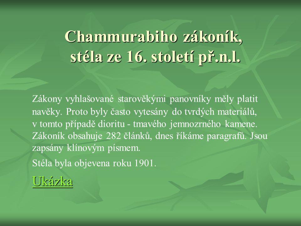 Chammurabiho zákoník, stéla ze 16. století př.n.l.