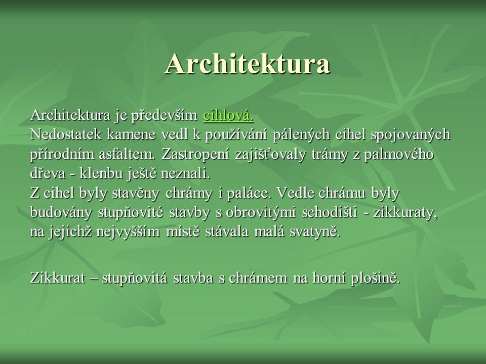 Architektura Architektura je především cihlová.
