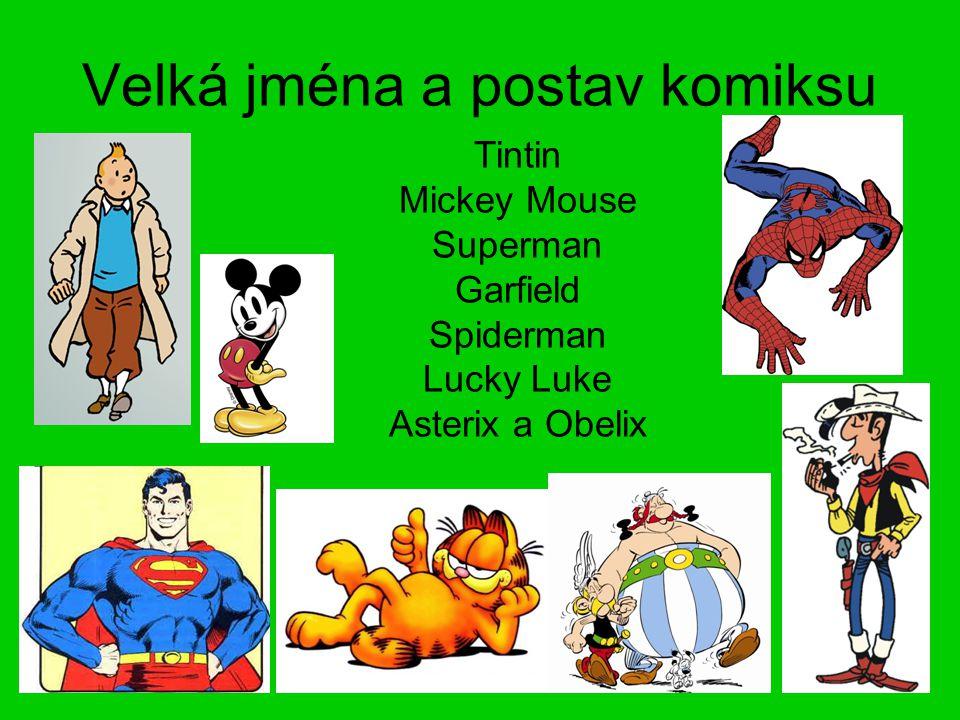 Velká jména a postav komiksu