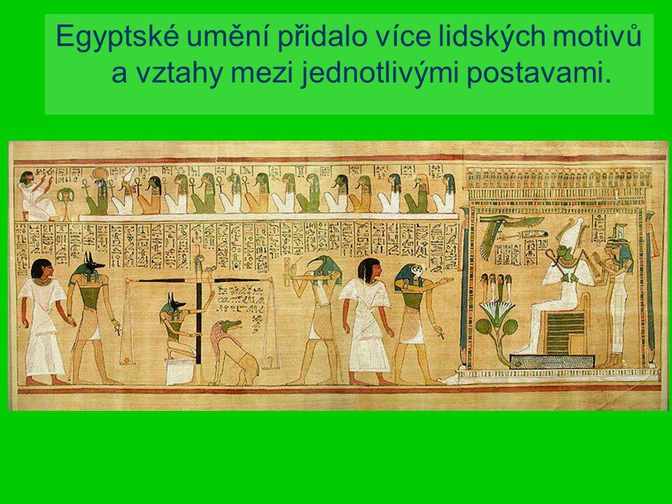 Egyptské umění přidalo více lidských motivů a vztahy mezi jednotlivými postavami.