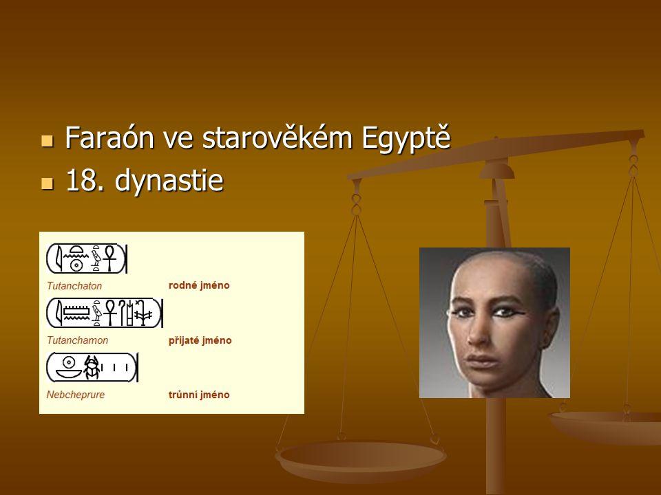 Faraón ve starověkém Egyptě 18. dynastie