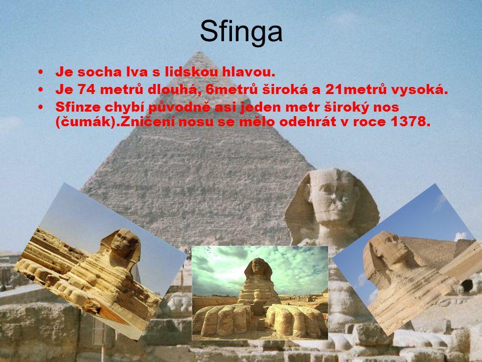 Sfinga Je socha lva s lidskou hlavou.