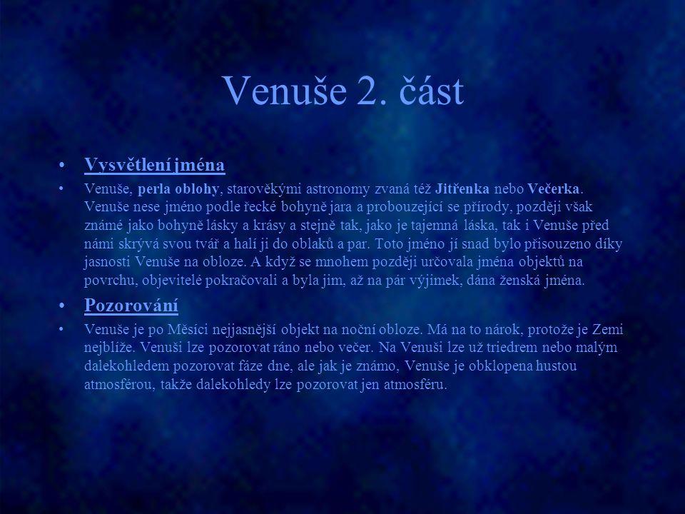 Venuše 2. část Vysvětlení jména Pozorování
