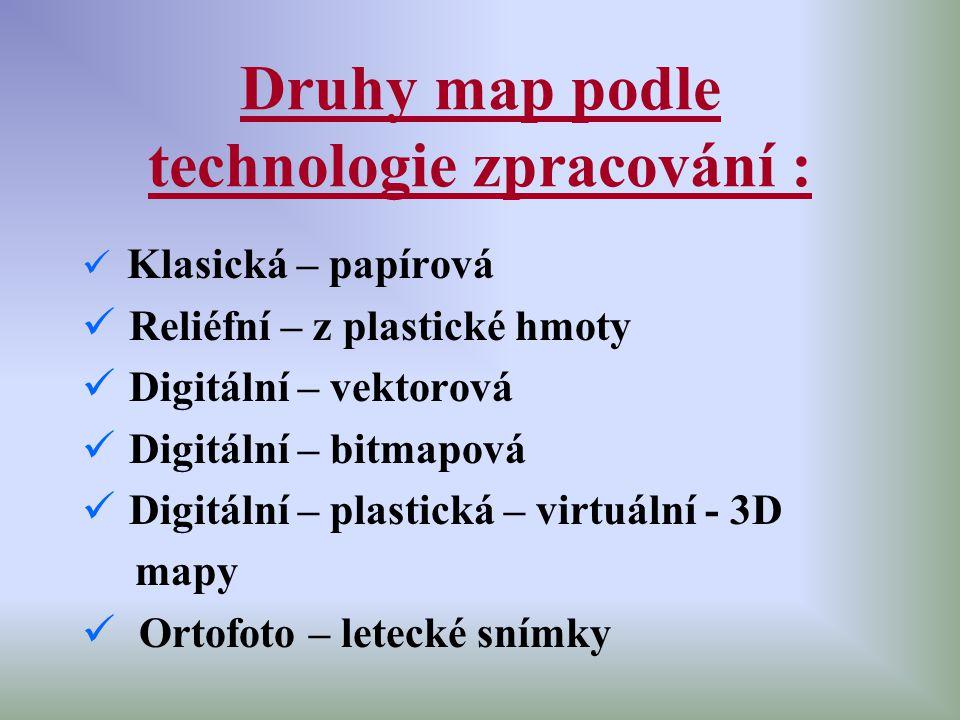 Druhy map podle technologie zpracování :