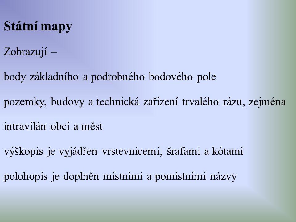 Státní mapy Zobrazují –
