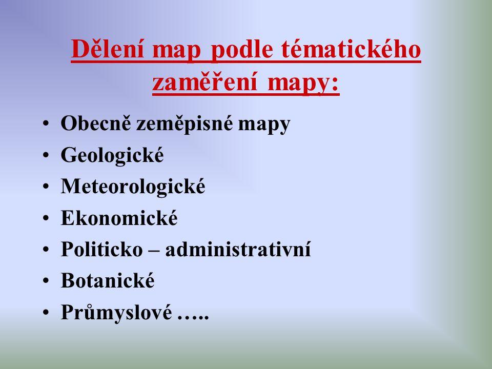 Dělení map podle tématického zaměření mapy: