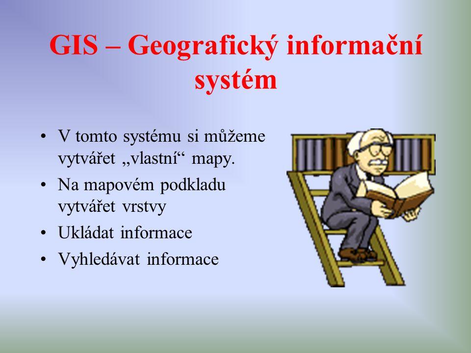 GIS – Geografický informační systém