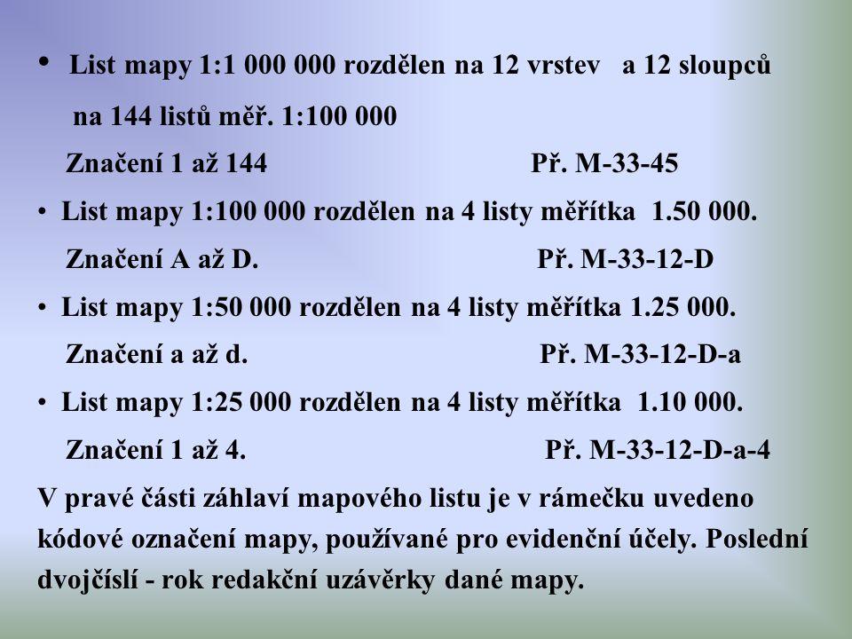 List mapy 1:1 000 000 rozdělen na 12 vrstev a 12 sloupců