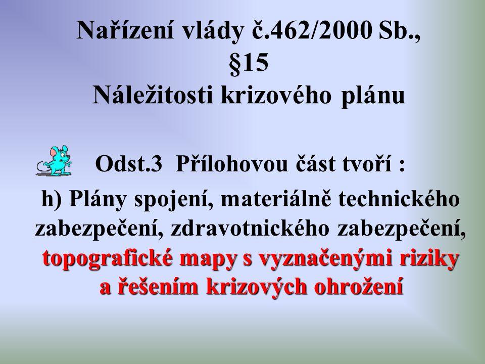 Nařízení vlády č.462/2000 Sb., §15 Náležitosti krizového plánu