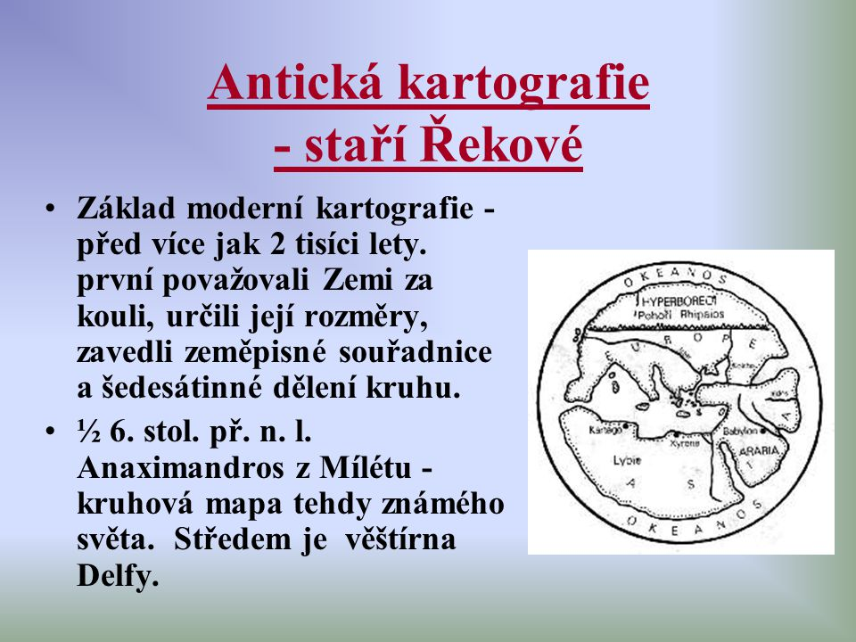 Antická kartografie - staří Řekové