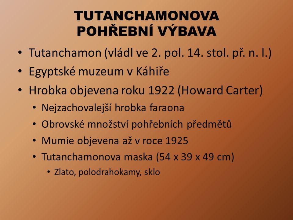 TUTANCHAMONOVA POHŘEBNÍ VÝBAVA