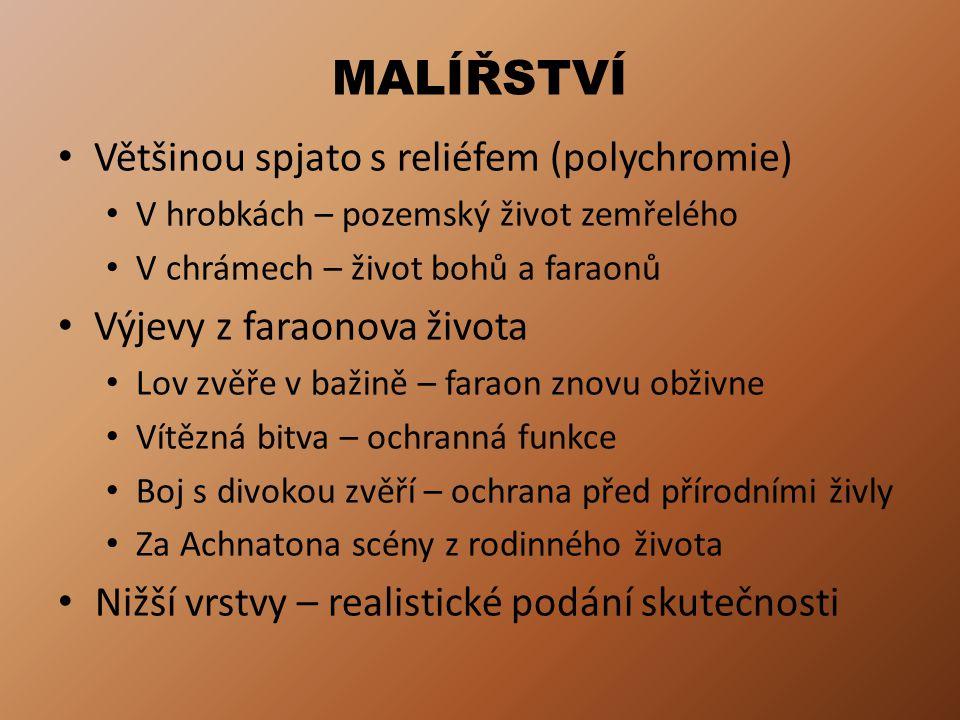 MALÍŘSTVÍ Většinou spjato s reliéfem (polychromie)