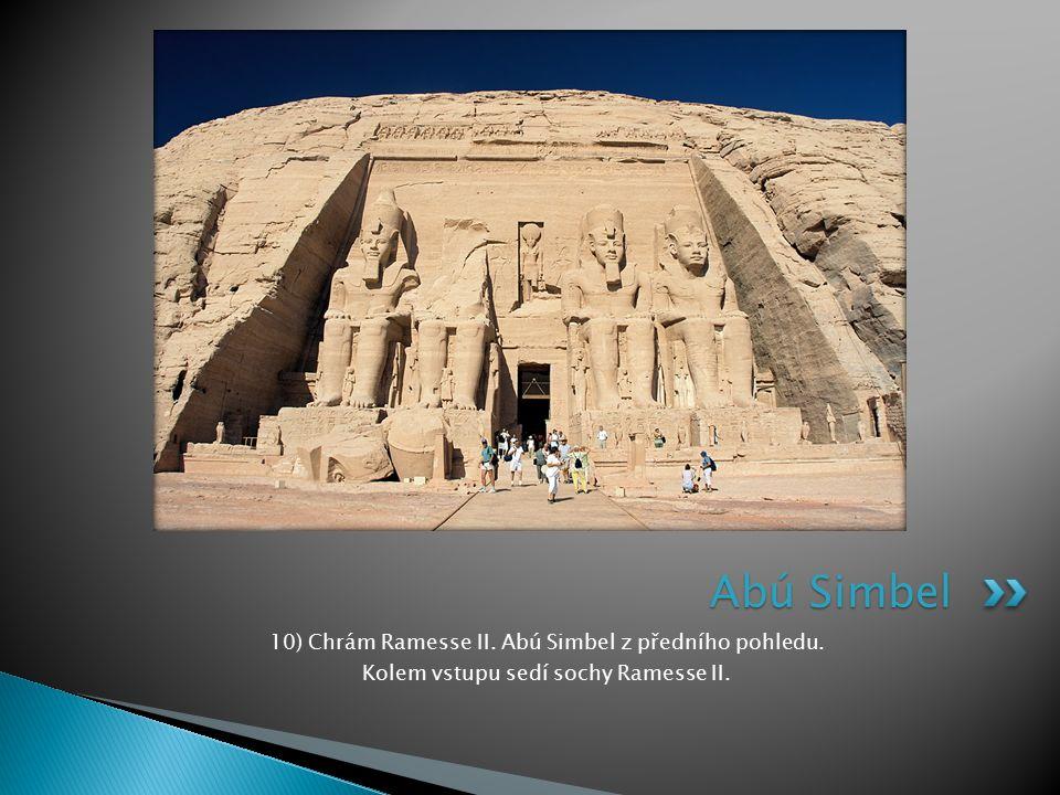 Abú Simbel 10) Chrám Ramesse II. Abú Simbel z předního pohledu.