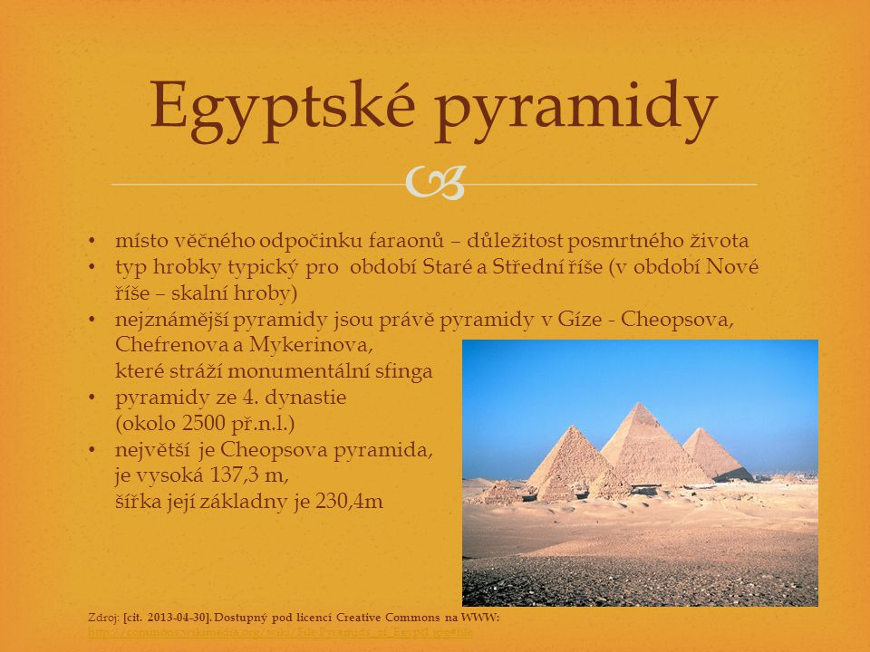 Egyptské pyramidy místo věčného odpočinku faraonů – důležitost posmrtného života.