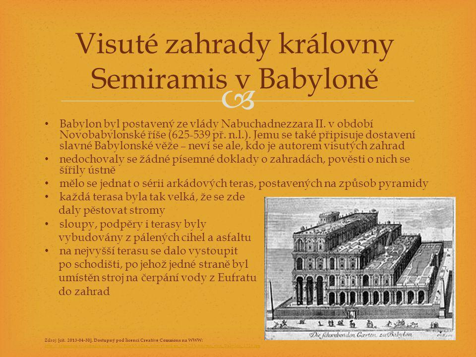 Visuté zahrady královny Semiramis v Babyloně