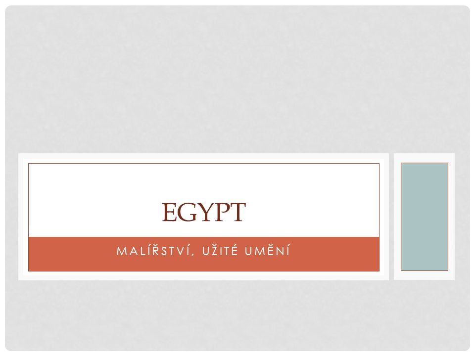 EGYPT Malířství, užité umění