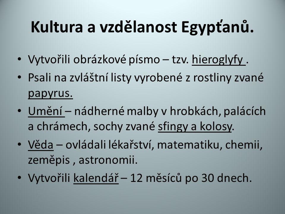 Kultura a vzdělanost Egypťanů.