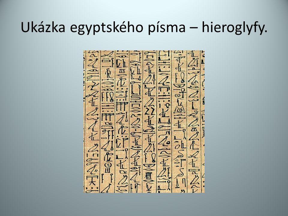 Ukázka egyptského písma – hieroglyfy.