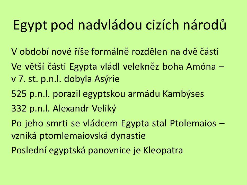 Egypt pod nadvládou cizích národů