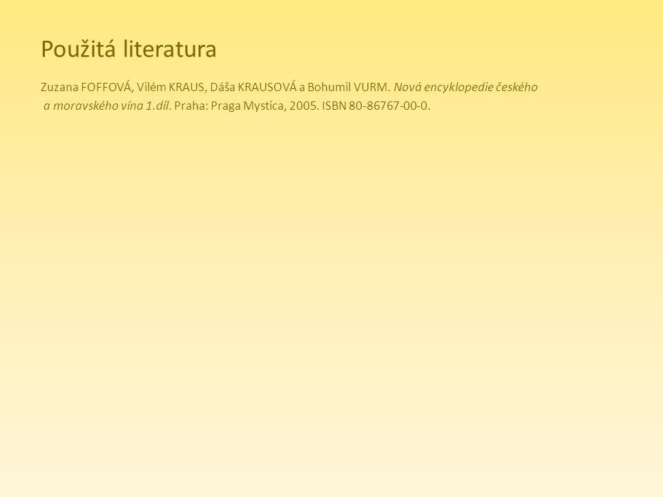Použitá literatura Zuzana FOFFOVÁ, Vilém KRAUS, Dáša KRAUSOVÁ a Bohumil VURM. Nová encyklopedie českého.