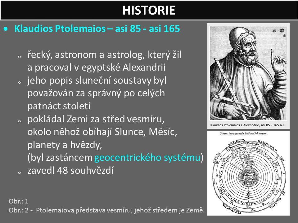 HISTORIE Klaudios Ptolemaios – asi 85 - asi 165