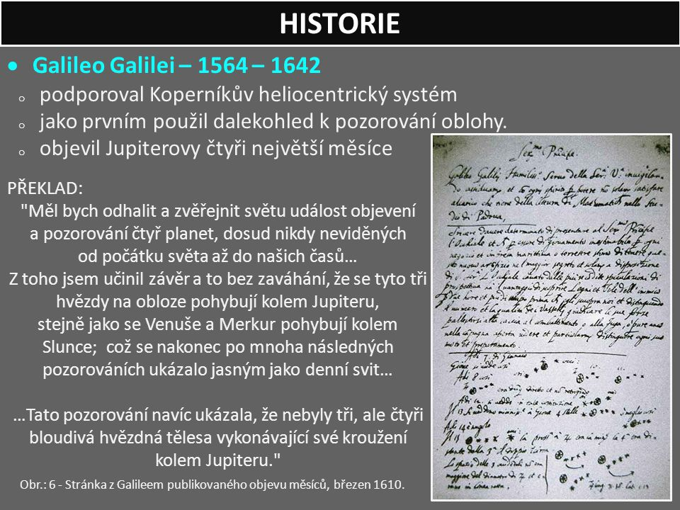 HISTORIE Galileo Galilei – 1564 – 1642