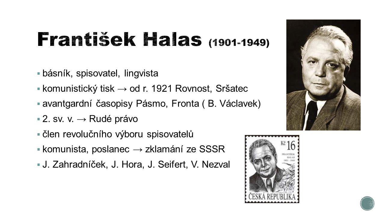 František Halas (1901-1949) básník, spisovatel, lingvista