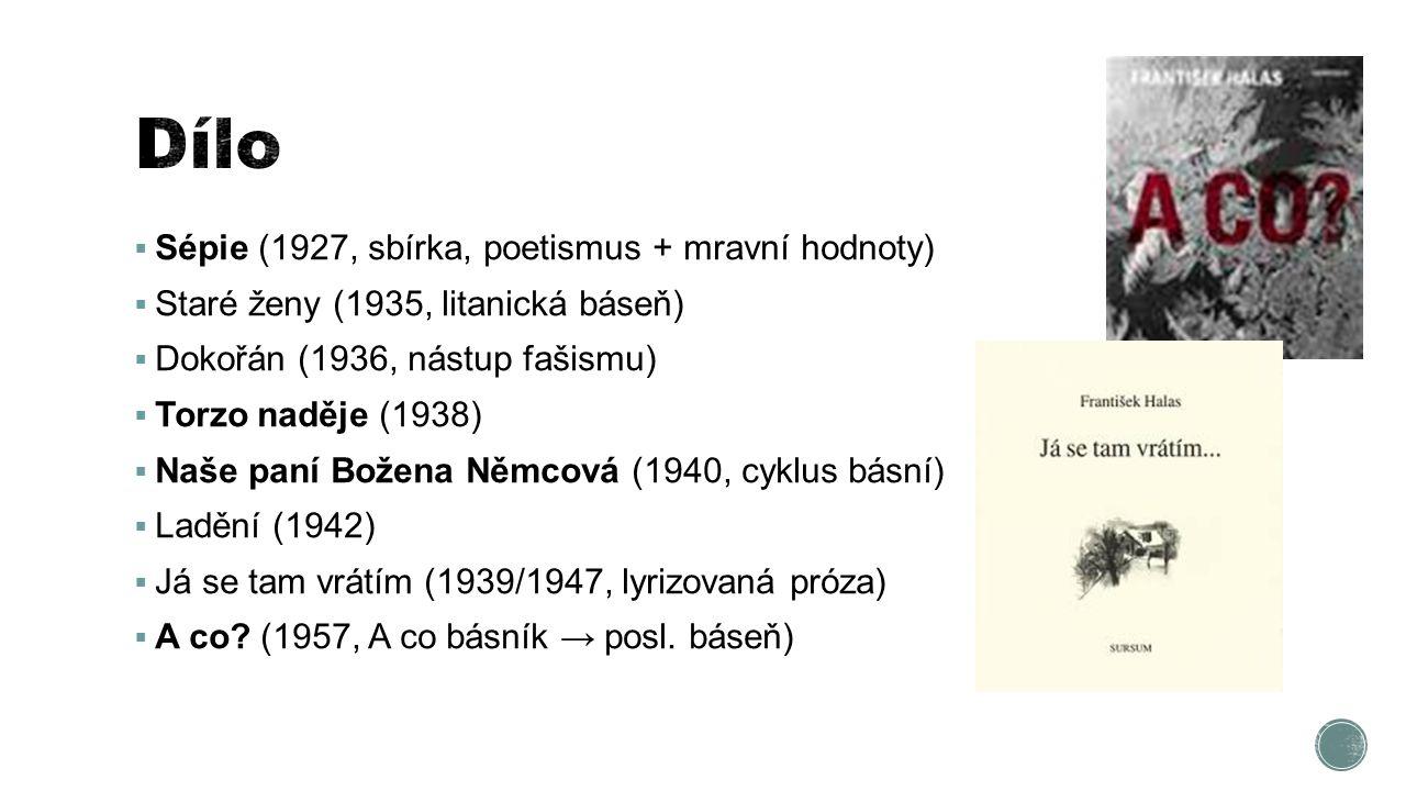 Dílo Sépie (1927, sbírka, poetismus + mravní hodnoty)