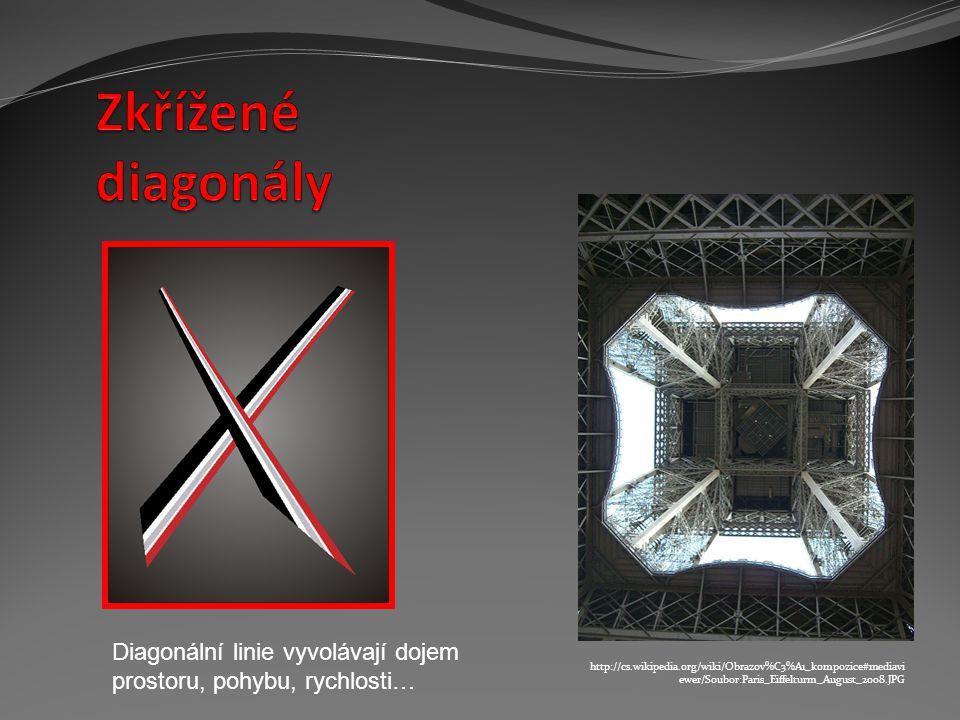 Zkřížené diagonály Diagonální linie vyvolávají dojem prostoru, pohybu, rychlosti…