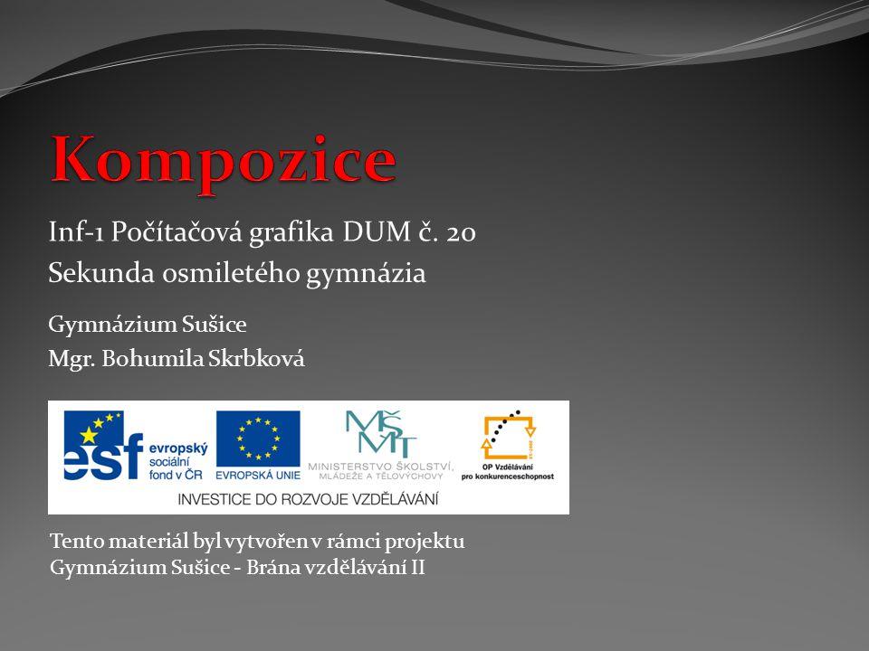 Kompozice Inf-1 Počítačová grafika DUM č. 20