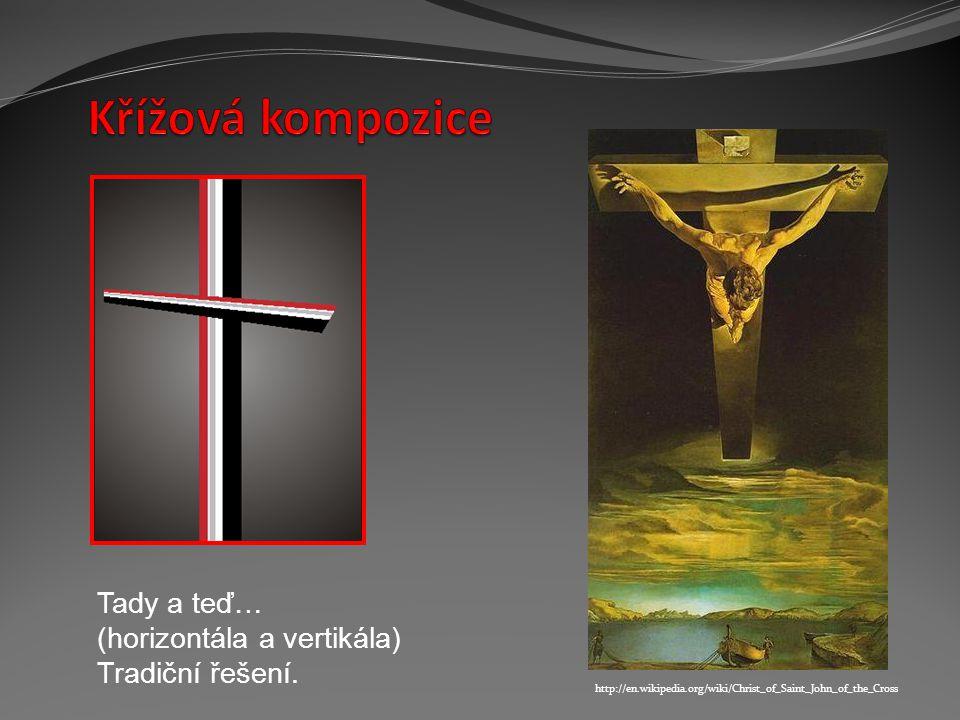 Křížová kompozice Tady a teď… (horizontála a vertikála)